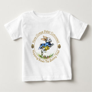 Easster - Here Comes Peter Cottontail Baby T-Shirt