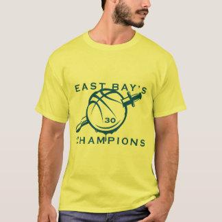 EAST BAY's CHAMPIONS - The Pro Basketball team tha T-Shirt