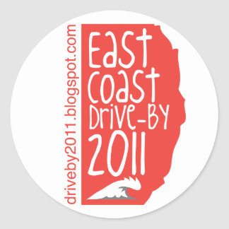 East Coast Drive By 2011 Round Sticker