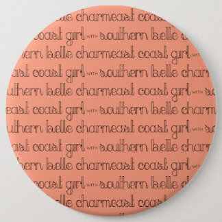 East Coast Girl with Southern Belle Charm Pinback Button