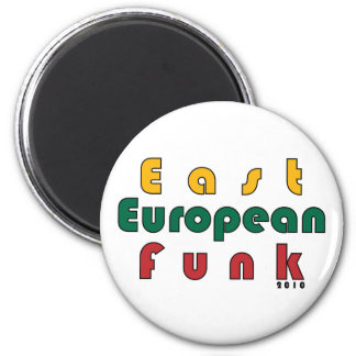 East European Funk 2 Inch Round Magnet