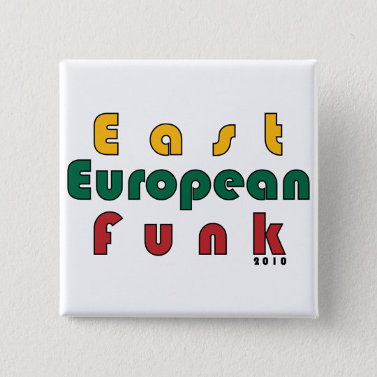 East European Funk Pinback Button