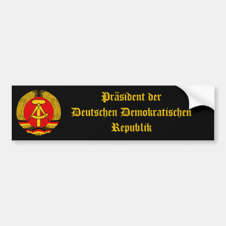 East Germany President of the DDR! Car Bumper Sticker