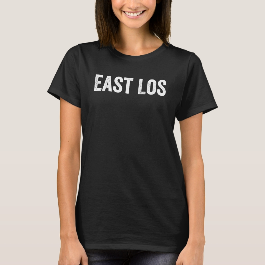 East Los, East Los Angeles, Chicano, Chicana, T-Shirt - Best Selling Long-Sleeve Street Fashion Shirt Designs