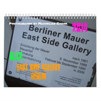 EAST SIDE GALLERY BERLIN  R.I.P. 2014 CALENDAR