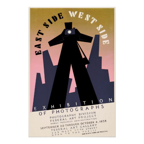 East side, West side exhibition of photographs WPA