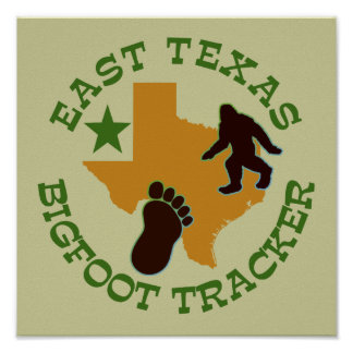 East Texas Bigfoot Tracker Poster