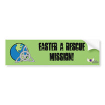Easter A Rescue Mission-Customize Bumper Sticker