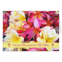 Easter Blessings for Mom, Plumeria - Frangipani Card