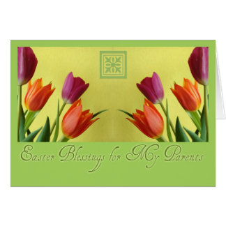 Easter Blessings For Parents Tulips Card