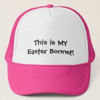 Easter Bonnet  Baseball or Trucker's Cap