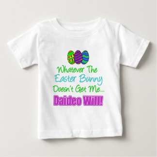 Easter Bunny Doesn't Daideo Will Shirt