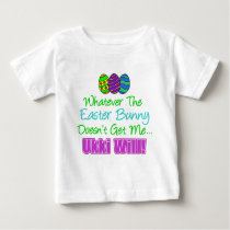 Easter Bunny Doesn't Ukki Will Baby T-Shirt