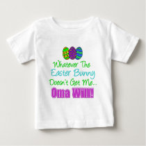 Easter Bunny Oma Will Baby T-Shirt