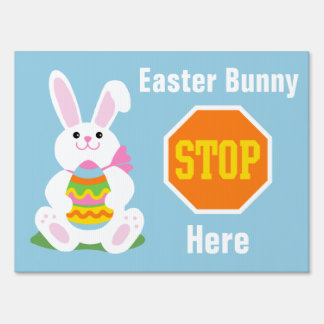 Easter Bunny | Stop Here Yard Sign