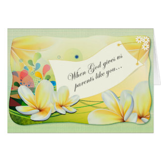 Easter Cards: When God gives us parents like you Card