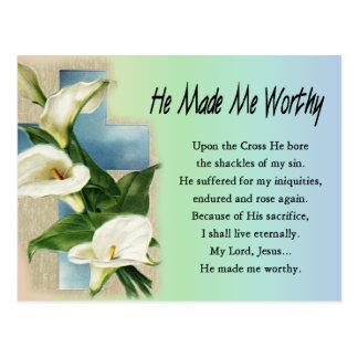 Easter Christian He Made Me Worthy Postcard