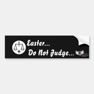 Easter Do Not Judge...-Customize Bumper Sticker