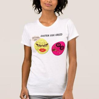Easter Egg Greed T-Shirt