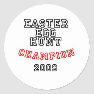 Easter Egg Hunt Champion 2009 Classic Round Sticker