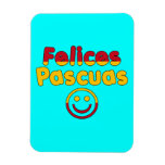 Easter Gifts for Spanish Speakers  Felices Pascuas Rectangular Magnets