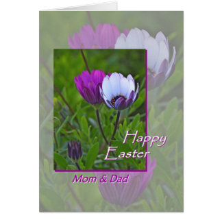 Easter greeting card, for Mom and Dad, flowers Card