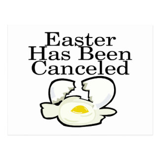 Easter Has Been Canceled Postcard