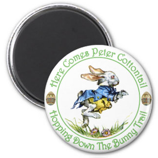 EASTER - Here Comes Peter Cottontail 2 Inch Round Magnet