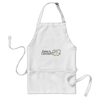 Easter Is Canceled Adult Apron
