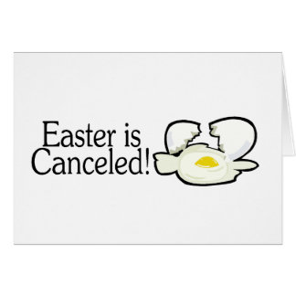 Easter Is Canceled Card