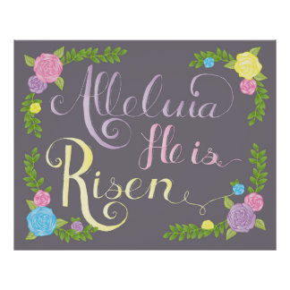 Easter poster hand lettered Alleluia He is Risen