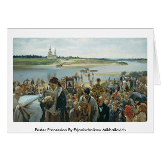 Easter Procession By Prjanischnikow Mikhailovich Cards