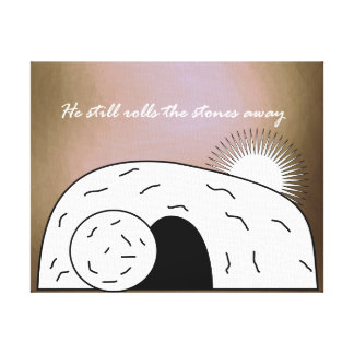 Easter Quote: He Still Rolls the Stones Away Canvas Print