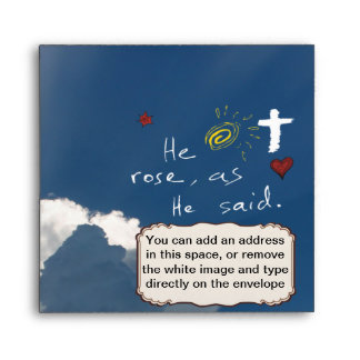 Easter Resurrection He Is Risen Jesus Rose Envelope