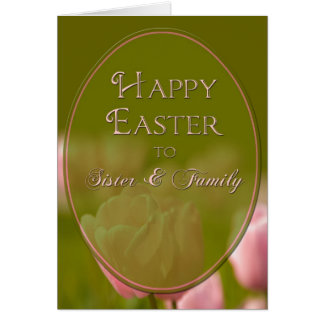 EASTER - SISTER/FAMILY - TULIPS GREETING CARD