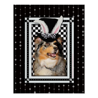 Easter - Some Bunny Loves You  Australian Shepherd Poster