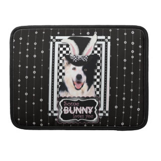 Easter - Some Bunny Loves You - Border Collie Sleeve For MacBook Pro
