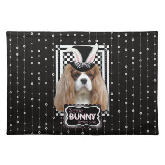 Easter - Some Bunny Loves You - Cavalier Blenheim Place Mat