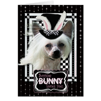 Easter - Some Bunny Loves You - Chinese Crested Card