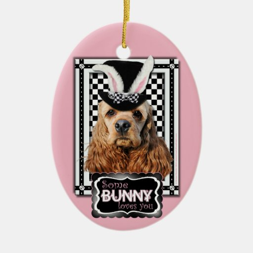 Easter - Some Bunny Loves You - Cocker Spaniel Double-Sided Oval Ceramic Christmas Ornament