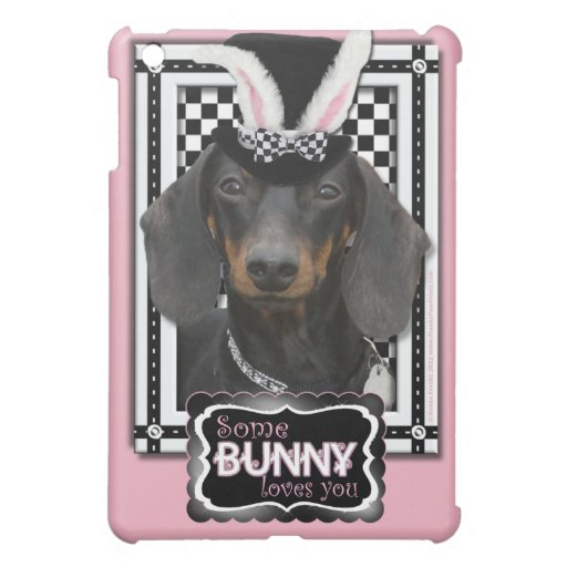 Easter - Some Bunny Loves You - Dachshund iPad Mini Cover