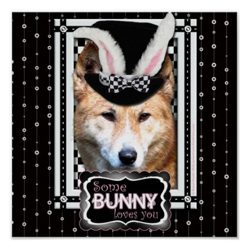 Easter - Some Bunny Loves You - Dingo Poster