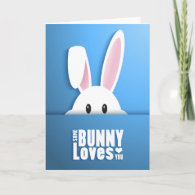 Easter - Some Bunny Loves You Holiday Card