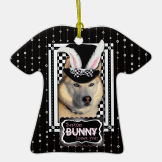Easter - Some Bunny Loves You - Husky Christmas Tree Ornaments