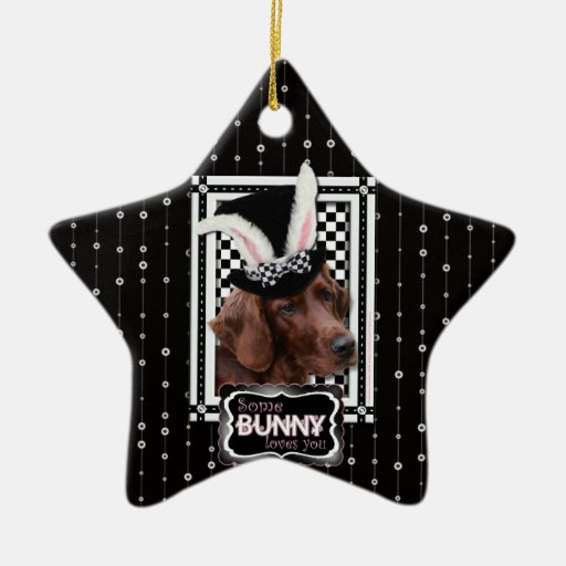 Easter - Some Bunny Loves You - Irish Setter Double-Sided Star Ceramic Christmas Ornament
