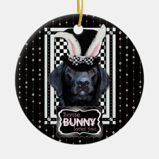 Easter - Some Bunny Loves You - Labrador - Black Double-Sided Ceramic Round Christmas Ornament