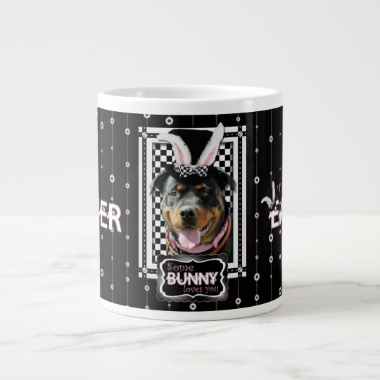 Easter - Some Bunny Loves You - Rottweiler Giant Coffee Mug