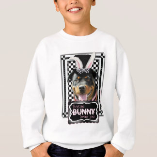 Easter - Some Bunny Loves You - Rottweiler Sweatshirt