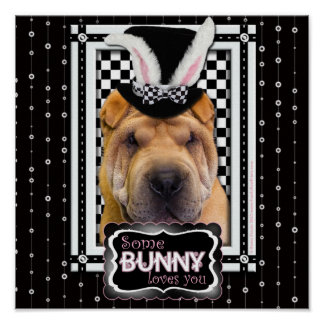 Easter - Some Bunny Loves You - Shar Pei Print