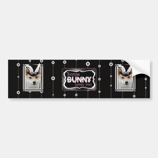 Easter - Some Bunny Loves You - Shiba Inu Car Bumper Sticker